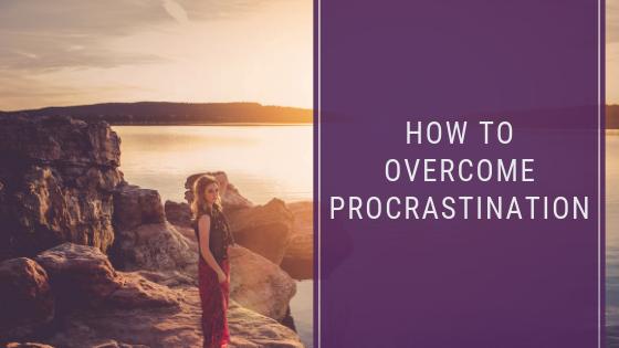 How To Overcome Procrastination
